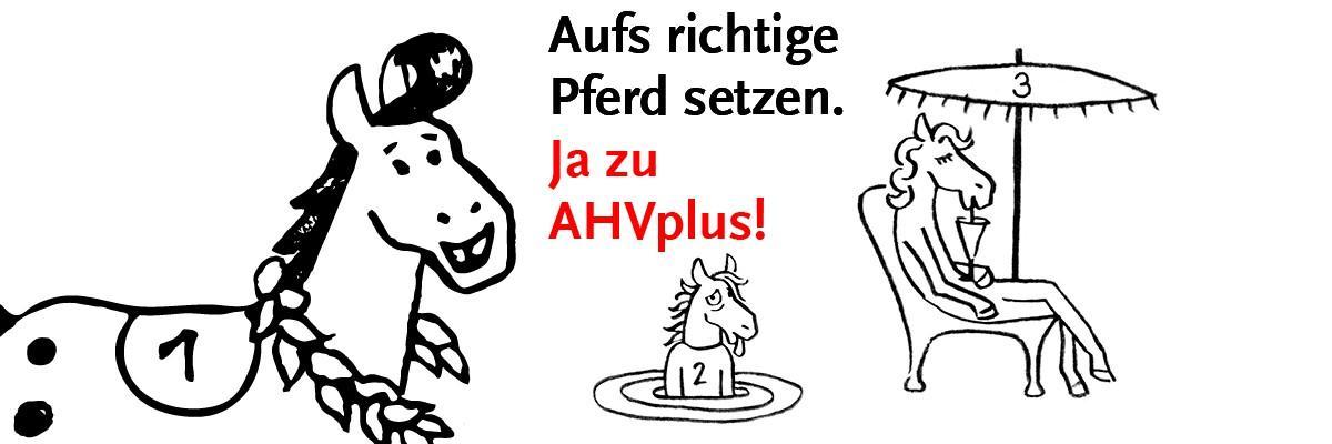 Ja zu AHVplus-Initiative!